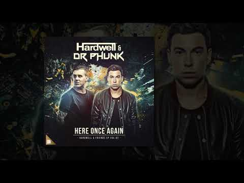 Hardwell & DJ phunk - here once again OUT NOW