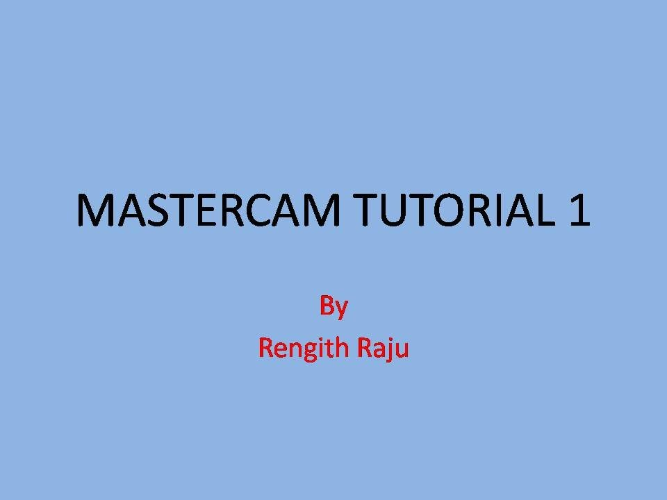 mastercam tutorial 1 youtube rh youtube com 49ers Receiver Trainning Sports Training