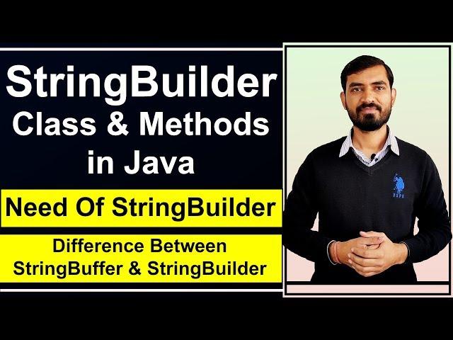 StringBuilder Class & Methods in Java with Example