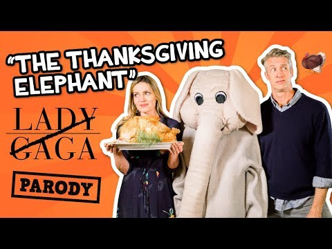 "Thanksgiving 2018: Ignore The Thanksgiving Elephant -  Lady Gaga ""Telephone"" Parody"