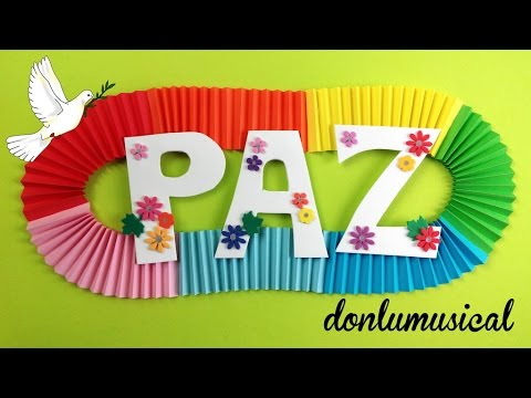 Manualidades para el d a de la paz cartel para tu clase o - Manualidades decorativas para el hogar ...