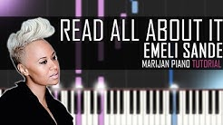 How To Play: Emeli Sandé - Read All About It | Piano Tutorial + Sheets