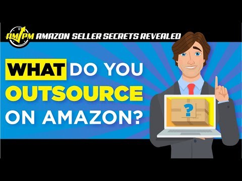 Amazon Outsourcing: Tasks to Delegate for Your Private Label Business - Amazon Seller Secrets Revealed