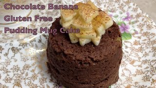Chocolate Banana Gluten Free Pudding Mug Cake Cheekyricho