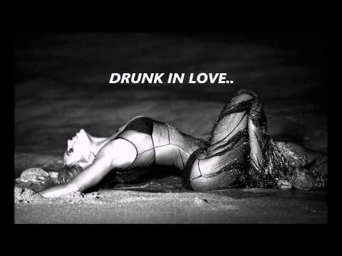 Beyoncé - Drunk In Love Lyrics