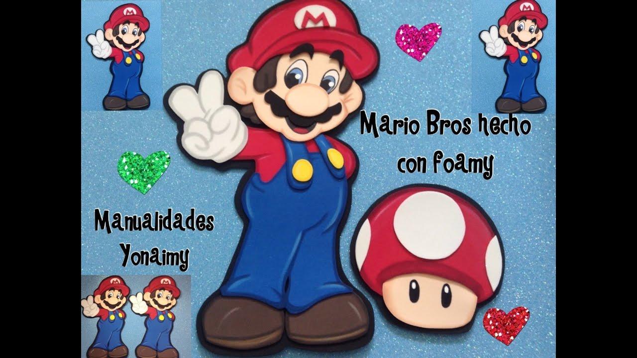 Manualidades Yonaimy Trabajos En Foamy T Mario