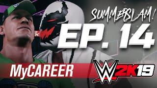 WWE 2K19 MyCAREER Ep. 14 - VESUS JOHN CENA AT SUMMERSLAM