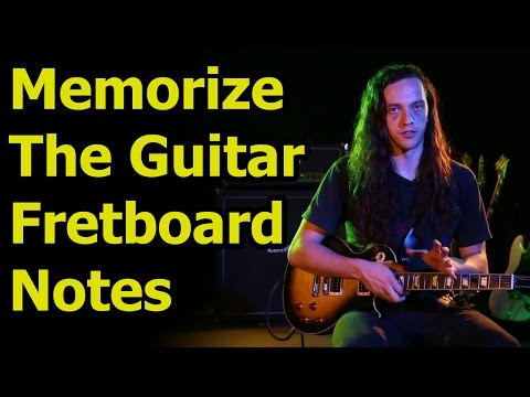 Guitar Fretboard Notes - Easily Memorize The Guitar Fretboard Notes