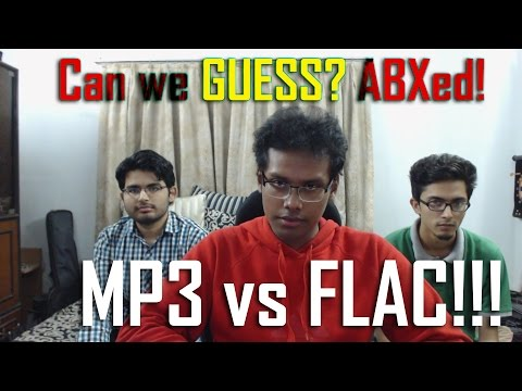 ABX Test - FLAC Vs MP3!