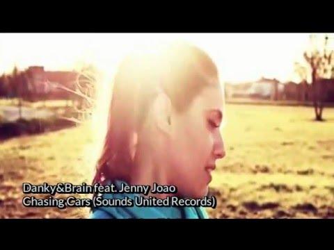 Danky & Brain feat. Jenny Joao - Chasing Cars