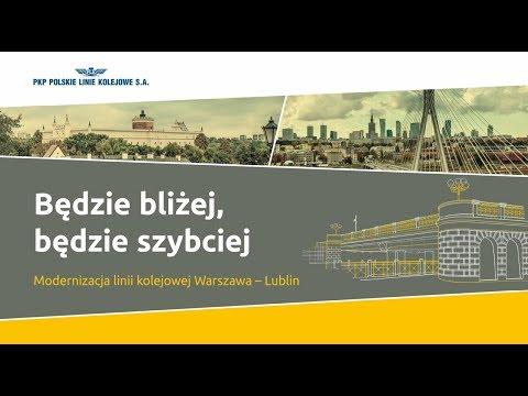 Bliżej i szybciej po modernizacji linii nr 7 Warszawa – Lublin