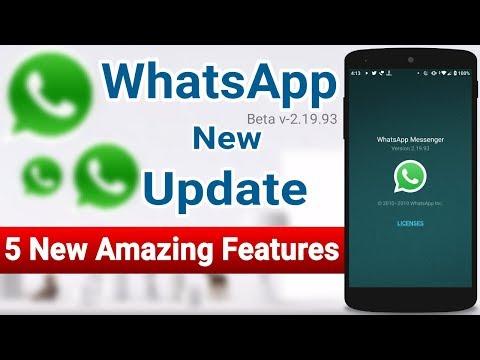 WhatsApp New Update 2019 ( Beta V 2.19.93 ) | Whatsapp 5 New Amazing Hidden/Secret Features..!!!