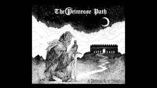 The Primrose Path - Love