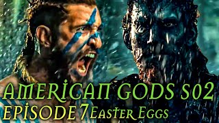 "American Gods Season 2 Episode 7 Breakdown + Easter Eggs ""Treasure of the Sun"""