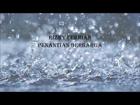 Rizky Febian - Penantian Berharga (lyric)