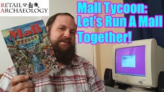 Mall Tycoon: Welcome To Rotting Acres Mall! | Retail Archaeology