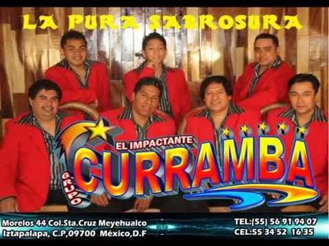 EL IMPACTANTE GRUPO CURRAMBA  Mix  1