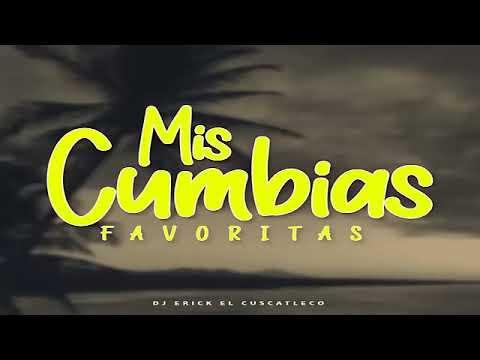 Mis Cumbias Favoritas Para Bailar – Dj Erick El Cuscatleco