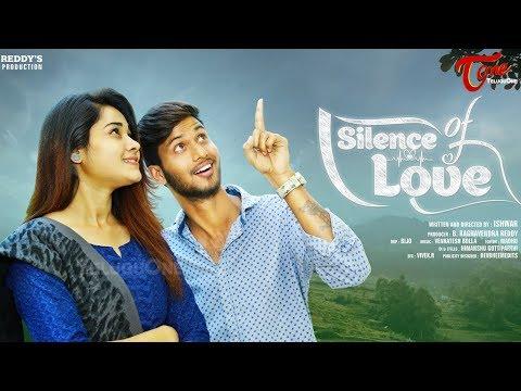 Silence Of LOVE | Latest Short Film 2020 | by Ishwar | TeluguOne