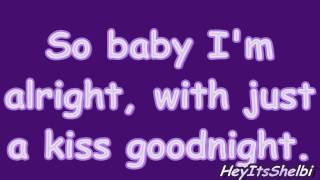 Lady Antebellum Just a Kiss (With Lyrics)