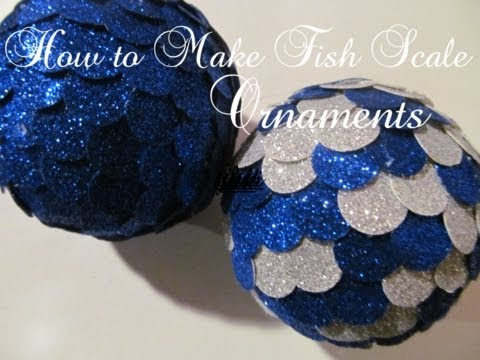How To Make Fish Scale Ornaments