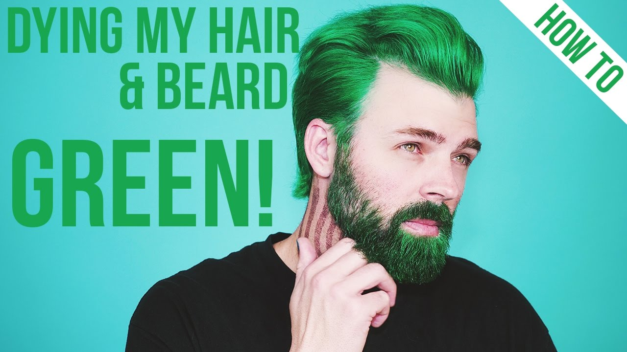 Dying My Hair & Beard Green using Arctic Fox Hair Color ...