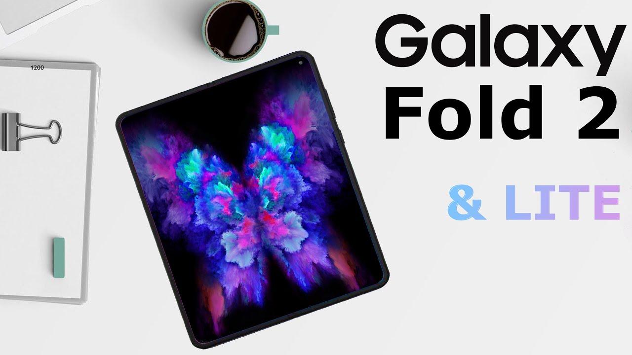 Samsung Galaxy Fold 2 & a surprise Galaxy Fold LITE !?