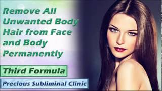 Unwanted Body Hair Removal - 3rd Formula [Affirmation Frequency] - INSTANT RESULTS