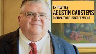 Entrevista | Agustín Carstens
