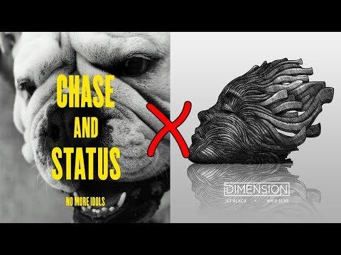 Chase & Status X Dimension - No Problem X Whip Slap (Mashup)