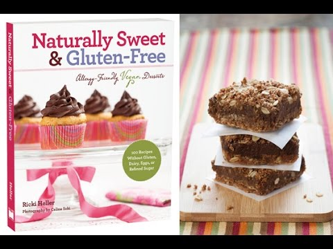 Naturally Sweet Gluten-Free Vegan Baking With Ricki Heller
