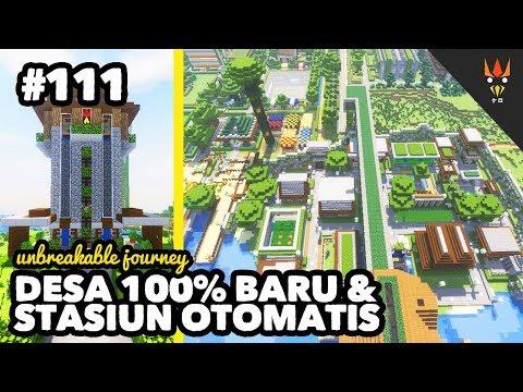 DESA BARU DAN STASIUN OTOMATIS - Minecraft Indonesia #111