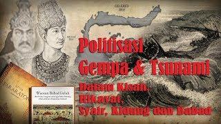 Politisasi B(e)nc4na dalam Hikayat Nusantara | Kearifan Lokal Gempa Bumi dan Tsunami - Stafaband