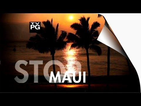 Travel Time - MAUI HAWAII (Full Episode)