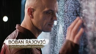 Video BOBAN RAJOVIĆ - KIŠA LIJE (OFFICIAL VIDEO) download MP3, 3GP, MP4, WEBM, AVI, FLV Maret 2017