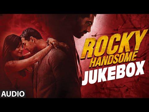Rocky Handsome Full Movie Songs | JUKEBOX | John Abraham, Shruti Haasan | T-Series