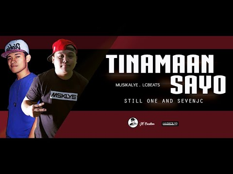 Tinamaan Sayo - Still One and SevenJC