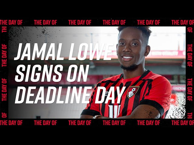 The Day Of: Jamal Lowe signs on Deadline Day 🔥