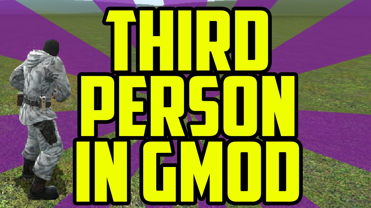 How To Go Third Person In Gmod 2017 (QUICK & EASY) - How To Go Third Person  In Garry's Mod Tutorial