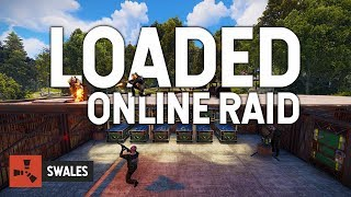 ONLINE RAIDING A LOADED BASE - RUST