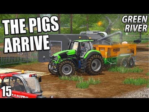 THE PIGS ARRIVE | Farming Simulator 17 | GreenRiver - Episode 15