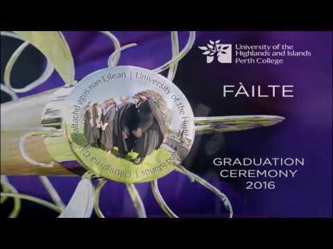 Perth College UHI Graduation 2016 Ceremony (Short Version)