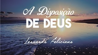 Baixar Leonardo Feliciano - À Disposição de Deus