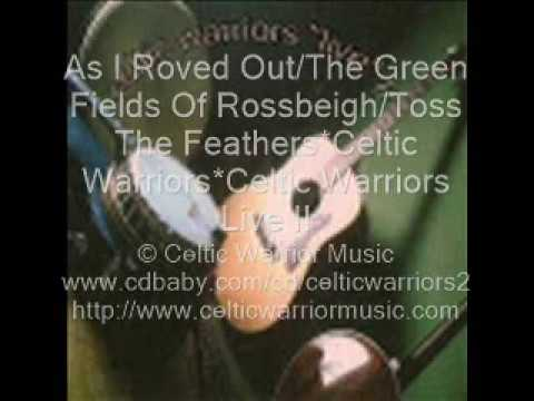 As I Roved Out The Green Fields Of Rossbeigh Toss The Feathers mp3