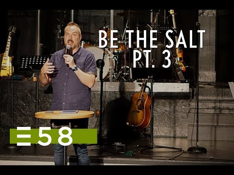Be The Salt Pt.3 | Shawn Bolz | Expression 58