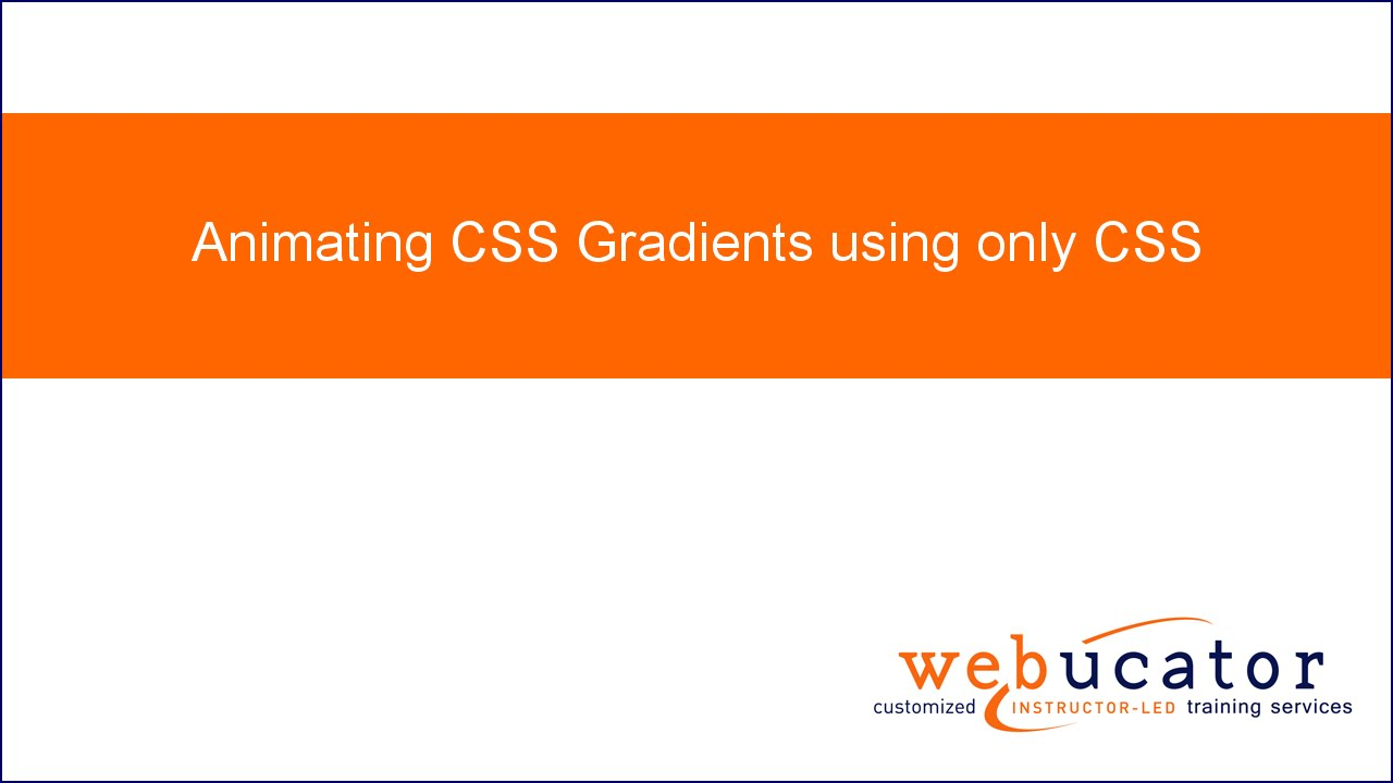 Animating CSS Gradients, using only CSS - Dave Lunny - Medium