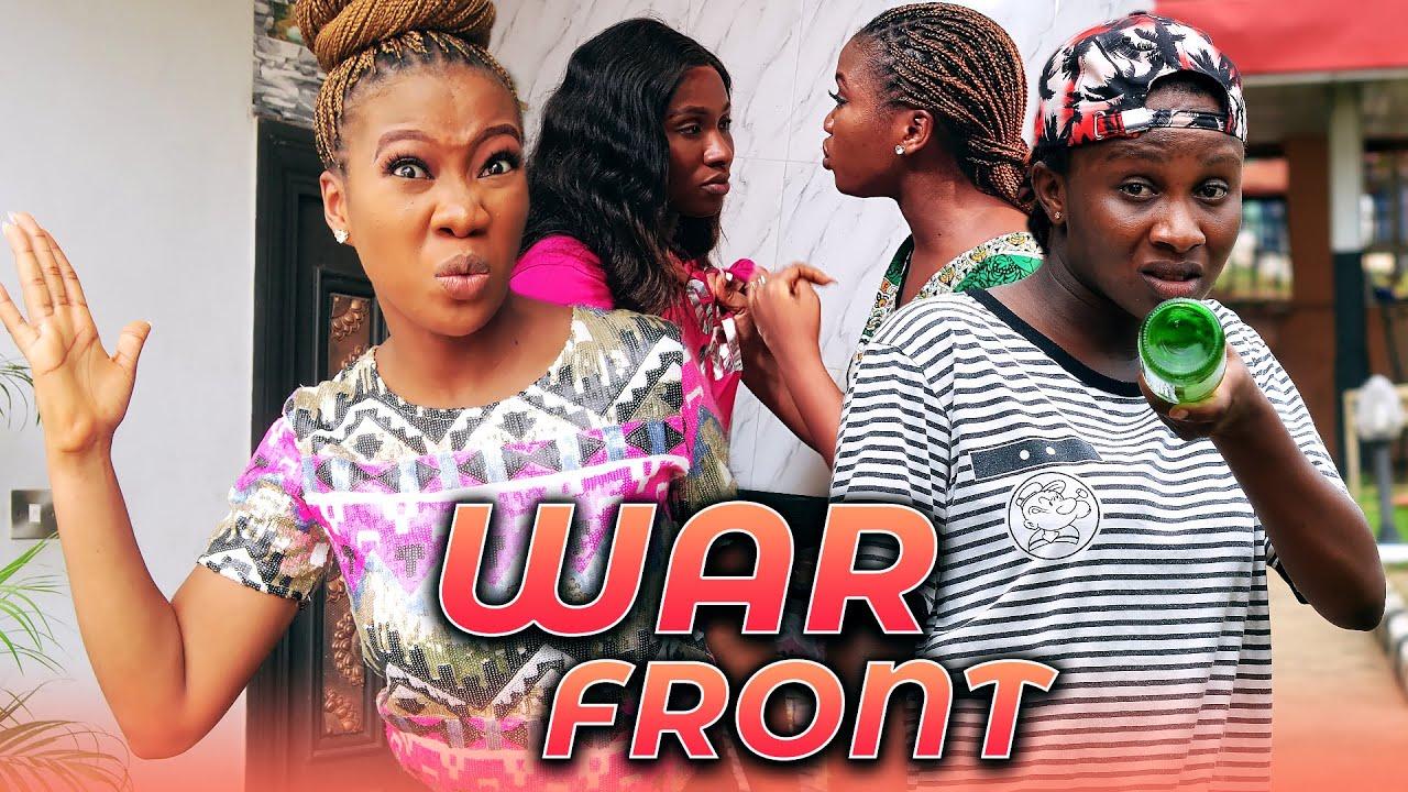 Download WAR FRONT (Full Movie) Sonia Uche & Chinenye Nnebe 2021 Latest Nigerian Nollywood Hit Movie