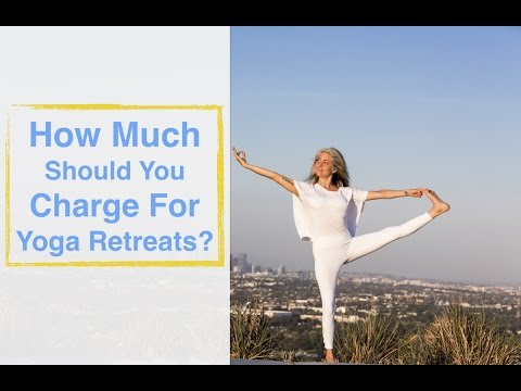 How Much Should You Charge For Yoga Retreats