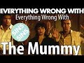 "Everything Wrong With ""Everything Wrong With The Mummy (1999)"""