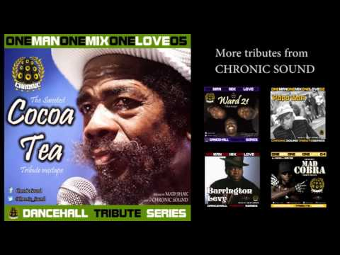 CHRONIC SOUND - COCOA TEA cd mixtape tribute #OneManOneMixOneLove vol 05